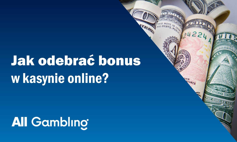 jak-odebrac-bonus-w-kasynie